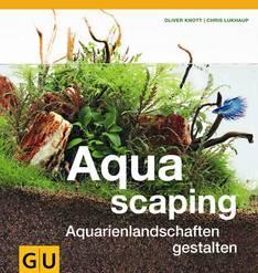 Aquascaping Aquarienlandschaften gestalten 1