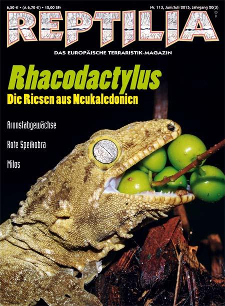 Reptilia 113 – Rhacodactylus Juni/Juli 2015