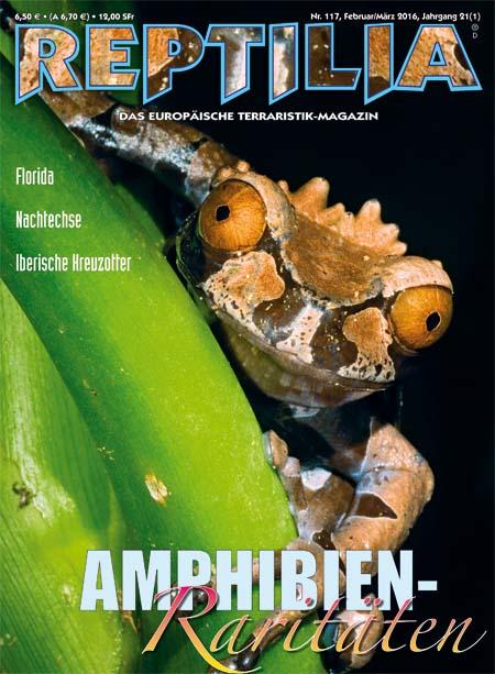 Reptilia 117 - Amphibien Raritäten Februar/März 2016