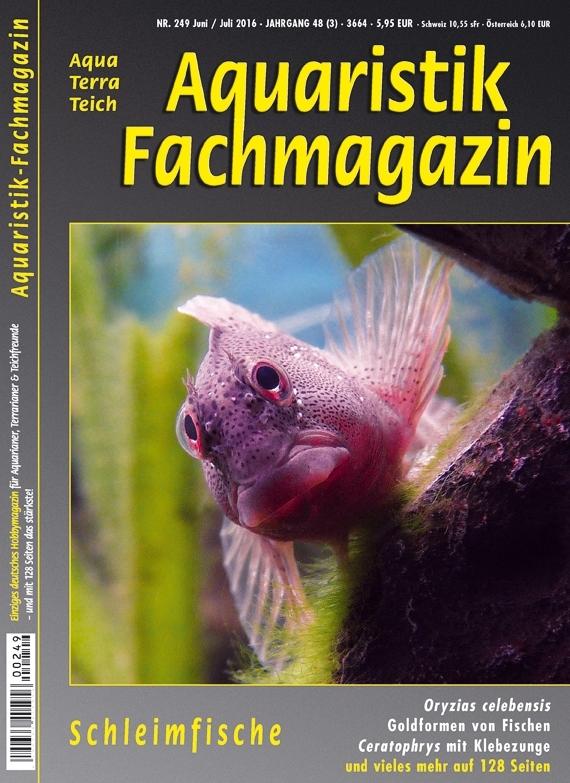 Aquaristik Fachmagazin 249 (Juni/Juli 2016)